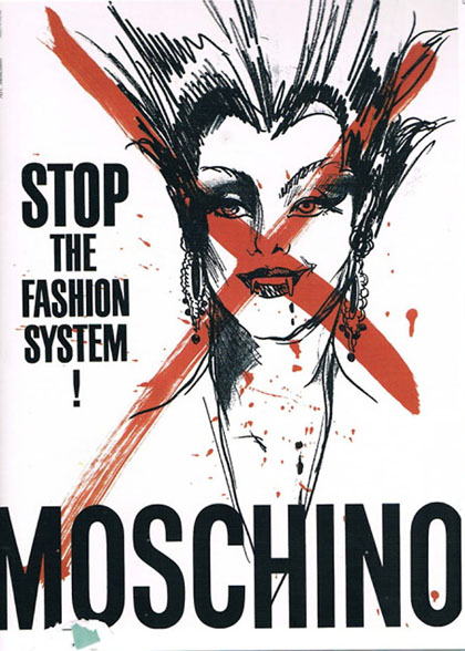 Moschino - Stop the Fashion System